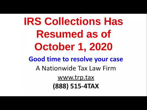 IRS Collections Has Resumed As Of October 1, 2020