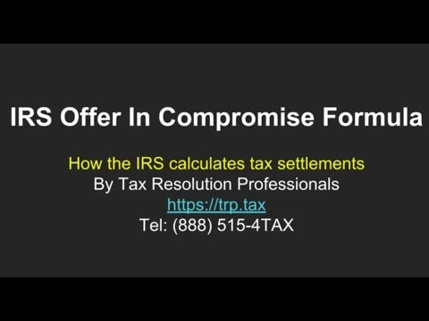 Offer In Compromise Formula: How The IRS Calculates Tax Settlements