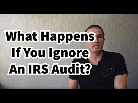 What Happens If You Ignore An IRS Audit? You Could Get A Large Balance!