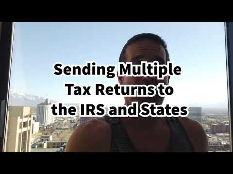 Sending Multiple Tax Returns Together - To The IRS and States