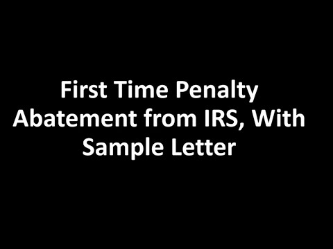 IRS First Time Penalty Abatement Guide: How To Get It With Sample Letter