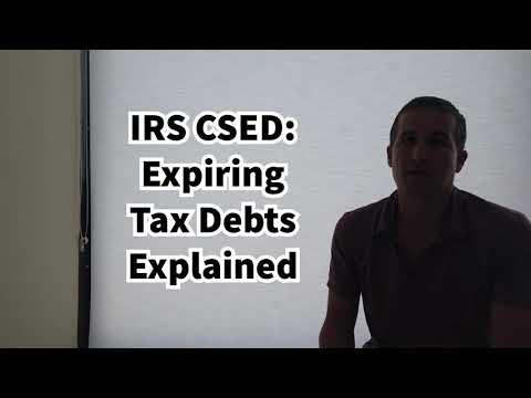 IRS CSED - Expiring Tax Debts Explained