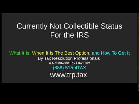 IRS Currently Not Collectible Status: CNC Tax Program Review - How To Get It, The Good, and The Bad