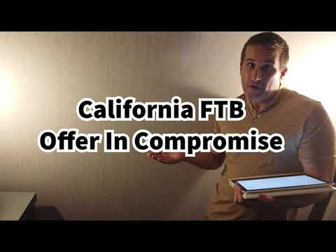 California FTB Offer In Compromise - Tax Attorney Explains Who Qualifies and How It Works