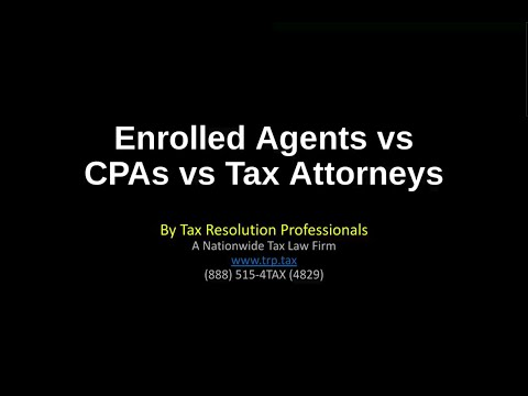Enrolled Agents vs CPAs vs Tax Attorneys in Tax Relief Cases