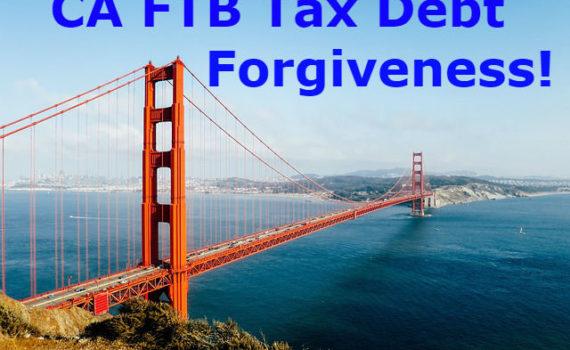 CA FTB Tax Debt Forgiveness